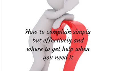 How to complain simply but effectively and where to get help when you need it