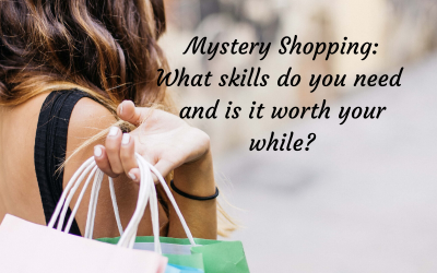 Mystery Shopping- what skills do you need and is it worth your while?