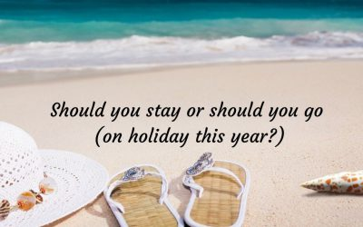 Should you stay or should you go? (on holiday this year)