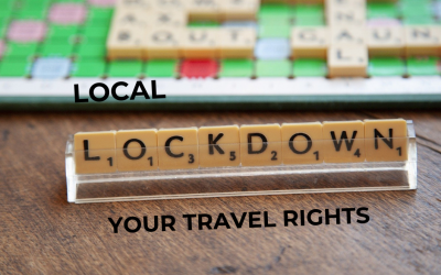 Local lockdown- your consumer travel rights