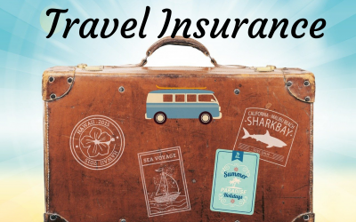 AD: What is travel insurance and why do you need it?