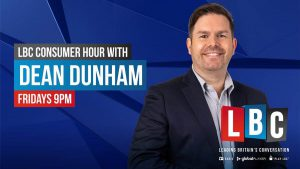 LBC Consumer Hour with Dean Dunham