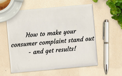 How to make your consumer complaint stand out- and get results!