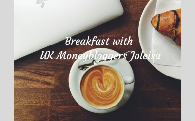 Breakfast with Top UK Moneybloggers Joleisa